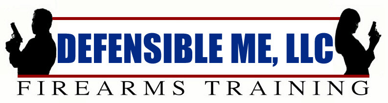 Defensible Me, LLC - Firearms Training
